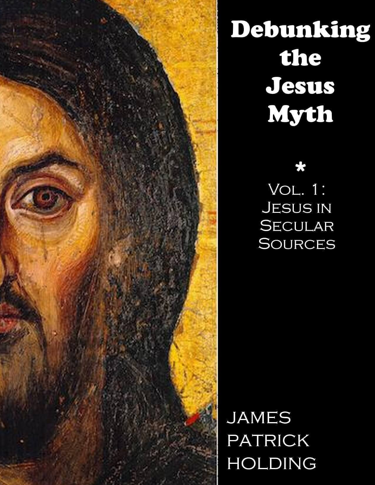 Debunking the Jesus Myth Part 1: the Pagan Copycat Theory - James Patrick Holding